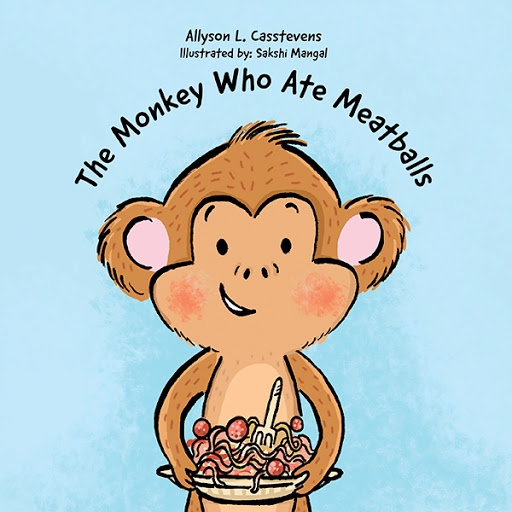 The Monkey Who Ate Meatballs cover