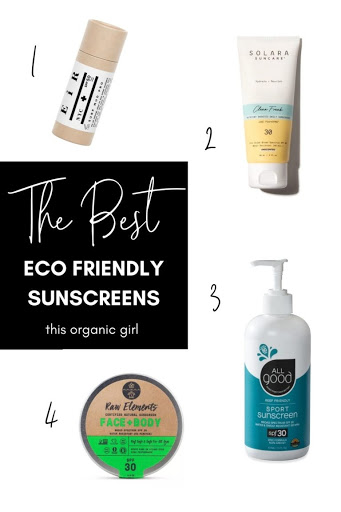 Best Eco Friendly Sunscreens 2021