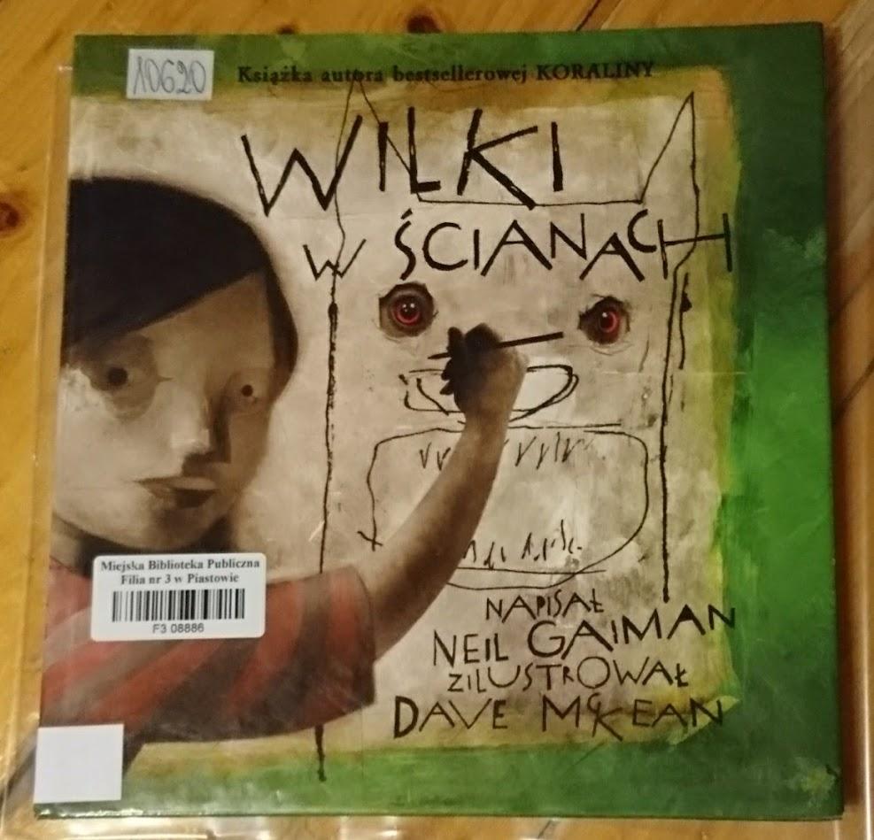 Neil Gaiman, Wilki w ścianach