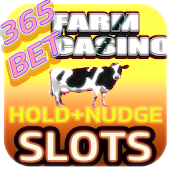 Farm Slots 365 Nudge and Hold