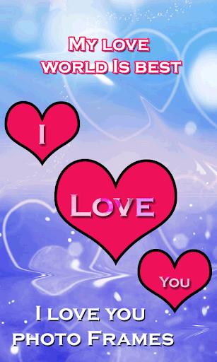 I Love You Photo Frames
