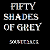Fifty Shades of Grey Songs