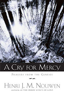 A CRY FOR MERCY PRAYERS FROM THE GENESE