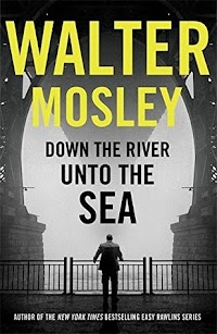 Release Date - 2/22/2018  Down the River Unto the Sea centres on a former New York City police detective, now working as a Brooklyn PI, who is investigating the case of a Black civil rights activist convicted of murdering two city policemen. At the same time, he's still trying to piece together the conspiracy that caused his own downfall at the hands of the police.