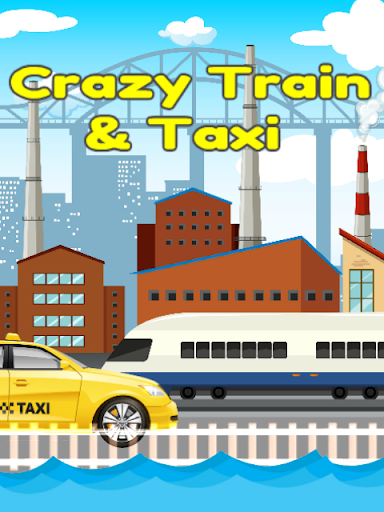 Crazy Train & Taxi in the City Rush Hour 1.0.0 screenshots 1