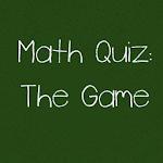 Math Quiz: The Game