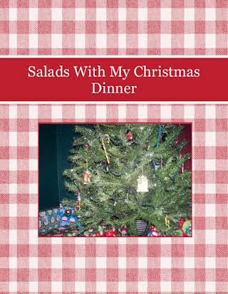 Salads With My Christmas Dinner