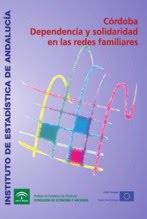 Córdoba: dependencia y solidaridad en las redes familiares