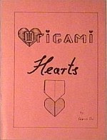 Photo: Origami Hearts, Ow, Francis private publication, UK edition ISBN (none), 76pp A5 booklet