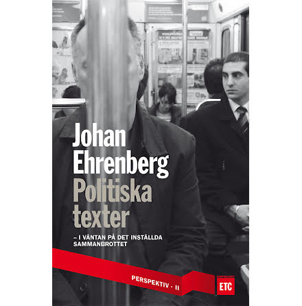 Johan Ehrenberg : Politiska texter