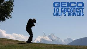 Geico's 10 Greatest: Golf's Drivers thumbnail