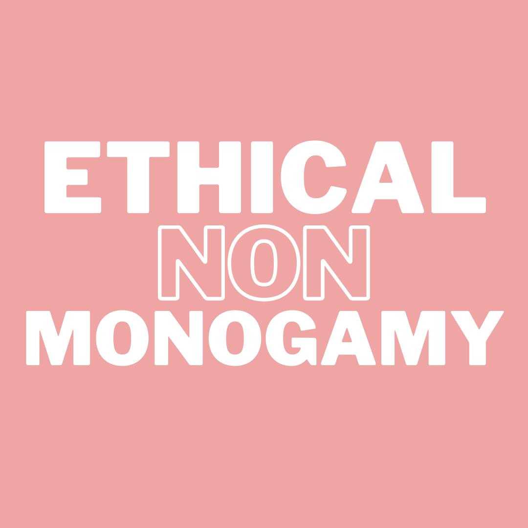 ethical non monogamy polyamory 101