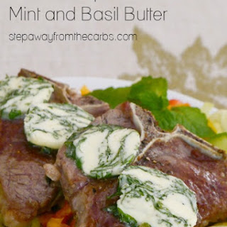 Lamb Chops with Mint and Basil Butter.