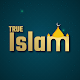 True Islam - Ahadees, Azan, Qibla, Dua, Qul Download for PC Windows 10/8/7