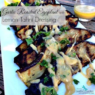 Garlic Roasted Eggplant with Lemon Tahini Dressing