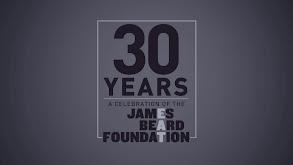 30 Years: A Celebration of the James Beard Foundation thumbnail