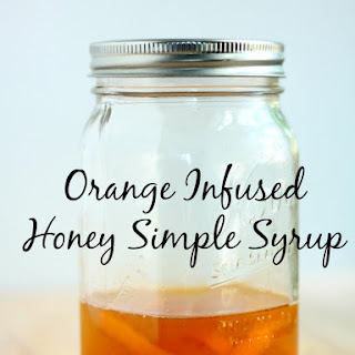 Orange Infused Honey Simple Syrup.
