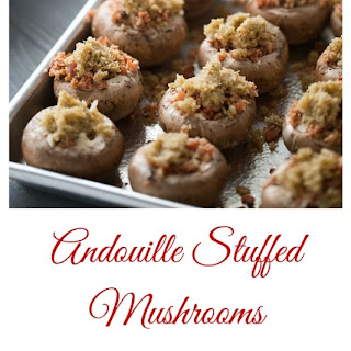 Easy Stuffed Mushrooms with Andouille