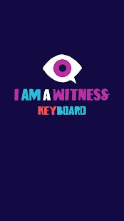 I Am A Witness Keyboard - náhled