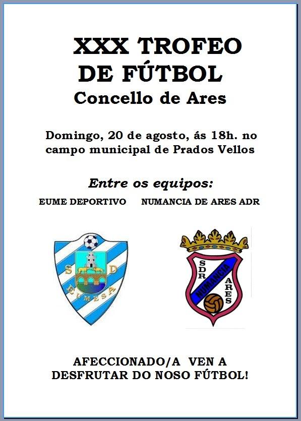ADR Numancia de Ares. XXX Trofeo Concello de Ares 2017. Prados Vellos. Numancia de Ares - Eume Deportivo