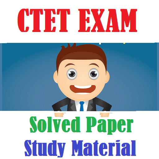 CTET Exam Solved Papers Study Material