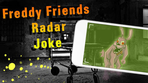 Freddy Friends Radar Joke