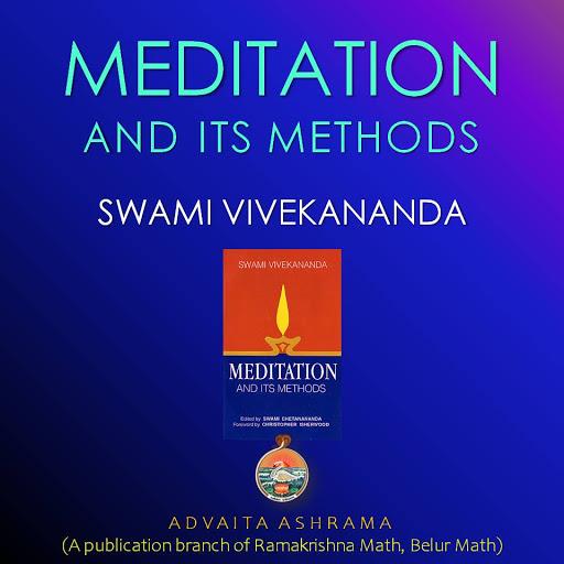 Meditation And Its Methods By Swami Vivekananda Audiobooks On Google Play