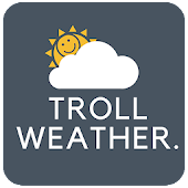 Troll Weather - Funny Weather forecast