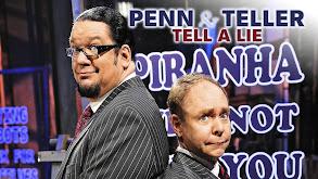 Penn & Teller Tell a Lie thumbnail