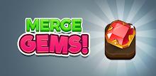 Merge Gems!