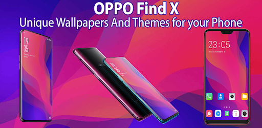 Themes for OPPO Find X: OPPO Find X wallpaper 1 2 6 apk