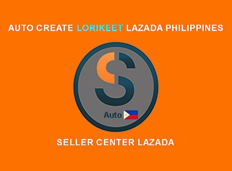 Auto Create Lorikeet Seller Lazada Ph