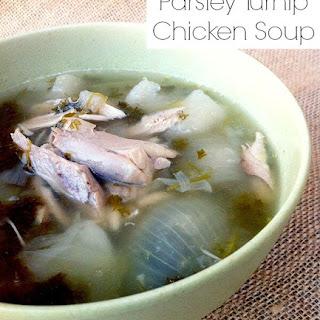 Parsley Turnip Chicken Soup