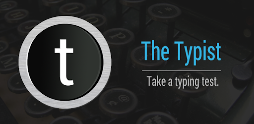 Typist: A Quick Typing Test - Apps on Google Play