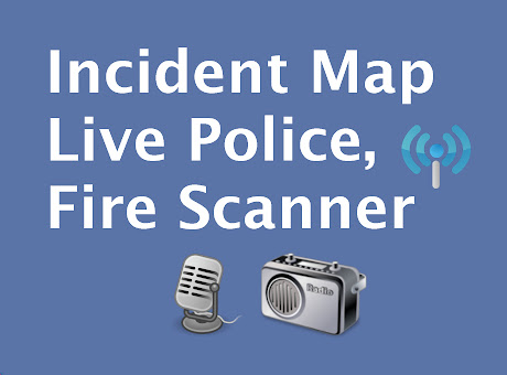 Incident Map & Police, Fire Scanner