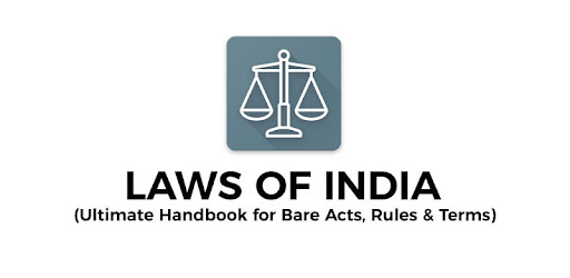 Laws of India - IPC, CPC, CrPC, MVA, IEA & Acts - Apps on