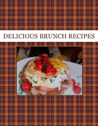 DELICIOUS BRUNCH RECIPES