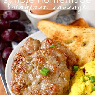 Simple Homemade Breakfast Sausage.