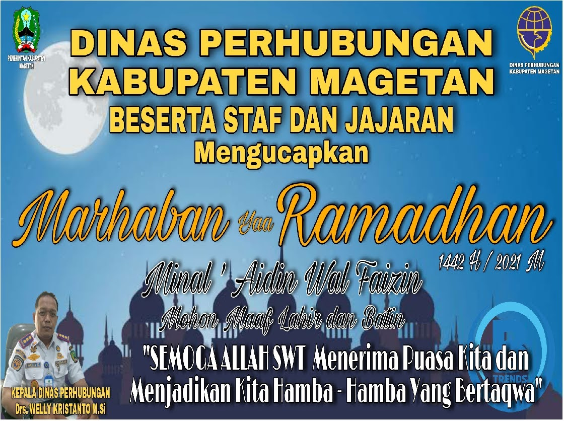 "Dinas Perhubungan Kabupaten Magetan Beserta Staff dan Jajaran ""Mengucapkan Selamat Hari Raya Idul Fitri 1442 H"""