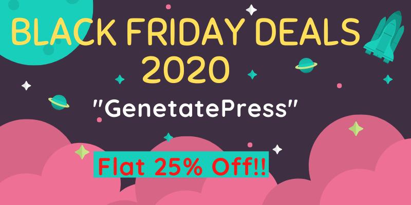 Best Black Friday Deals on WordPress Themes 2020 GeneratePress Theme: Flat 25% Off