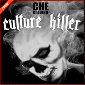 Culture Killer by Che Glawnii