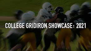 College Gridiron Showcase: 2021 thumbnail