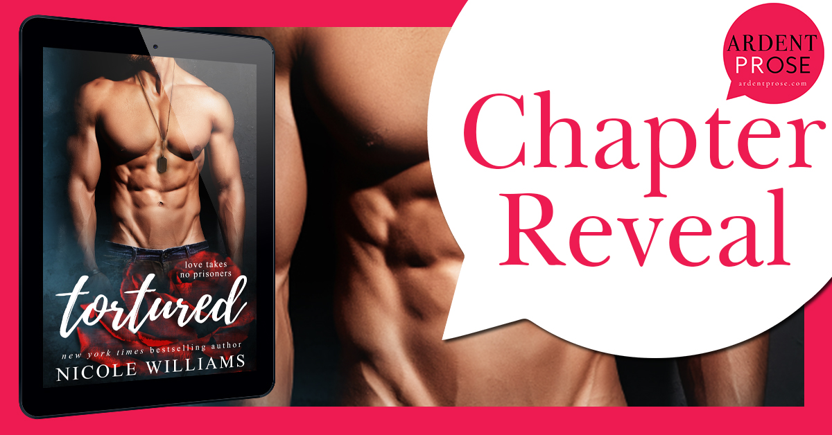 Chapter Reveal: Tortured by Nicole Williams