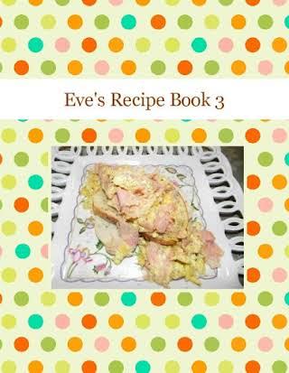 Eve's Recipe Book 3