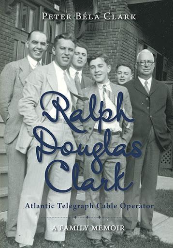 Ralph Douglas Clark – Atlantic Telegraph Cable Operator cover