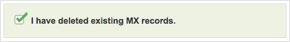 I have deleted existing MX record checkbox