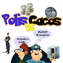 Polis VS Cacos