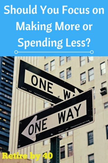 Should you focus on making more or spending less?