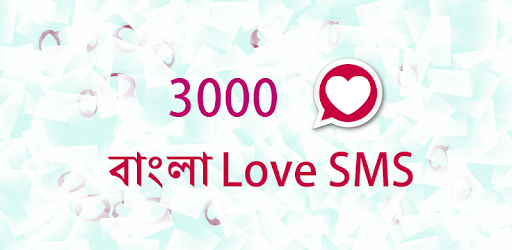 Bangla Love SMS - Apps on Google Play