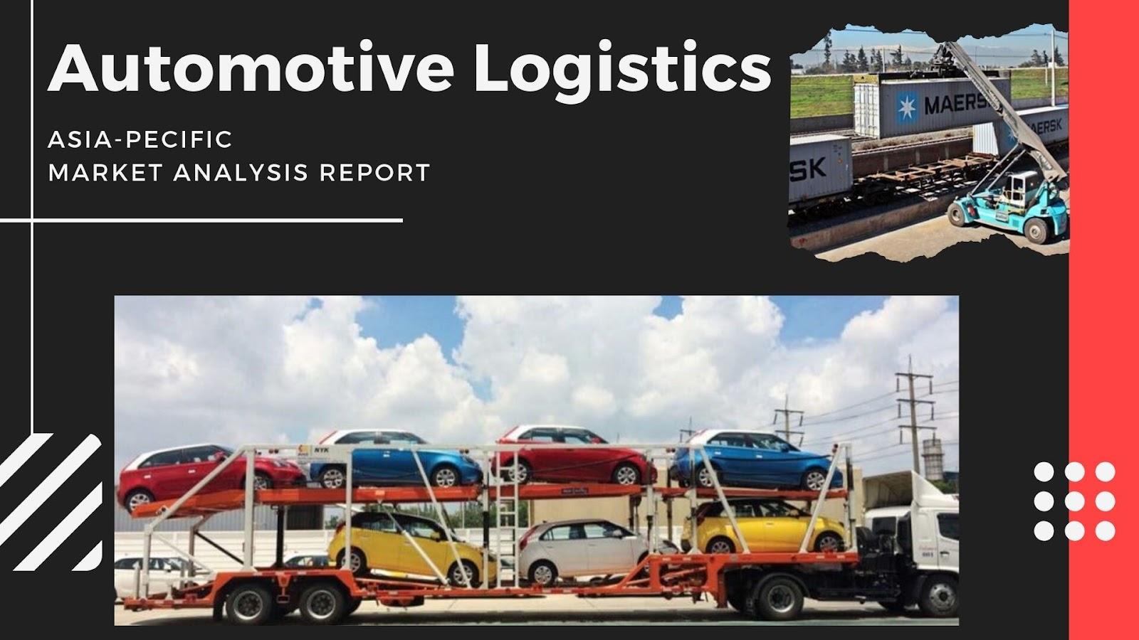 Automotive Logistic Market Outlook